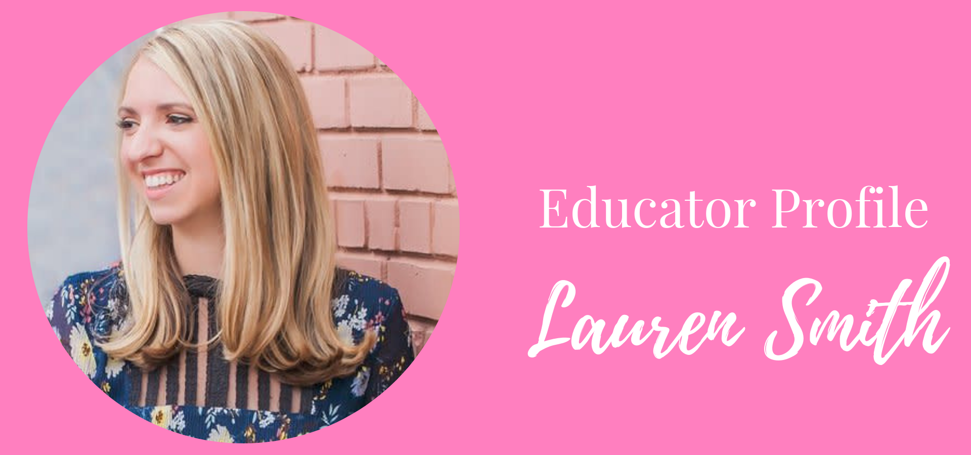 Educator Profile for Lauren Smith from Prints and Prosecco