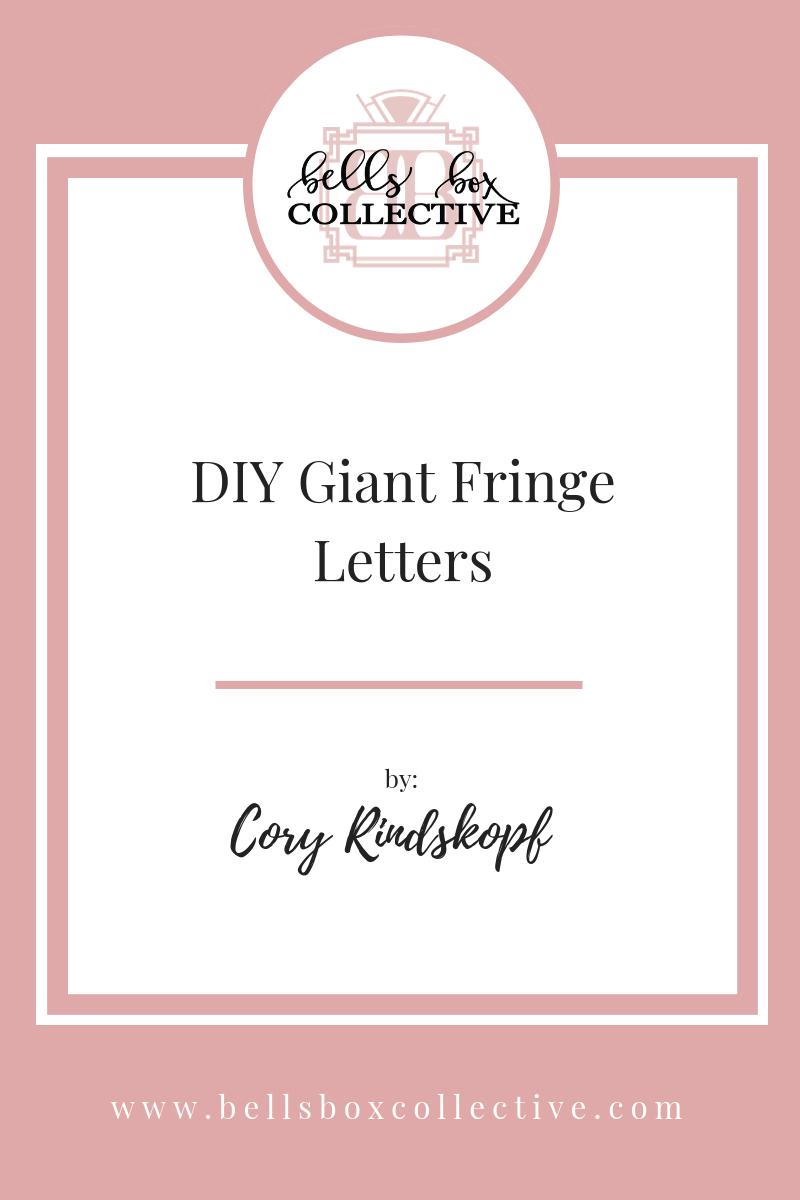 DIY Giant Fringe Letters