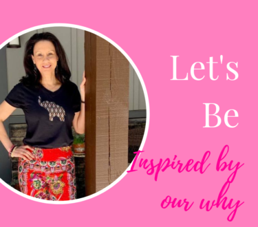 Let's Be… Inspired By Our why!