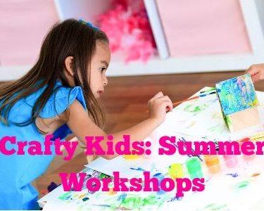 Crafty Kids: A Summer Workshop Series