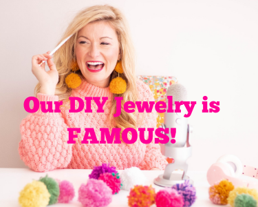 Our DIY Accessories Are Famous!